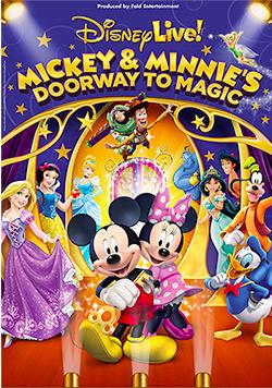 Disney Live Mickie and Minnie Doorway to Magic Feld Entertainment