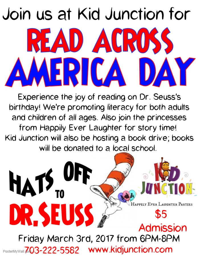 Dr. Seuss birthday Read Across America Day flyer for Kid Junction Chantilly Virginia event