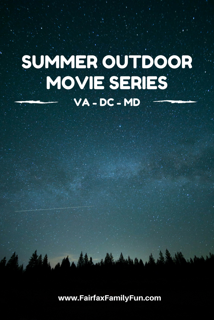 Pinterest image for Summer Outdoor Movie Series including family friendly movies and films, Fairfax Family Fun